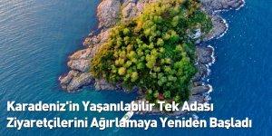 Karadeniz'in Yaşanılabilir Tek Adası Ziyaretçilerini Ağırlamaya Yeniden Başladı