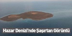 Hazar Denizi'nde Şaşırtan Görüntü