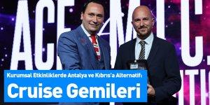 Kurumsal Etkinliklerde Antalya ve Kıbrıs'a Alternatif: Cruise Gemileri
