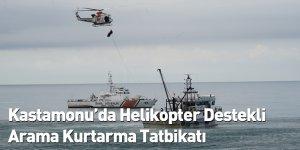 Kastamonu'da Helikopter Destekli Arama Kurtarma Tatbikatı