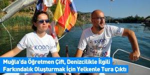 Muğla'da Öğretmen Çift, Denizcilikle İlgili Farkındalık Oluşturmak İçin Yelkenle Tura Çıktı