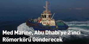 Med Marine, Abu Dhabi'ye 2'inci Römorkörü Gönderecek
