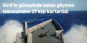 Girit'in güneyinde batan göçmen teknesinden 37 kişi kurtarıldı