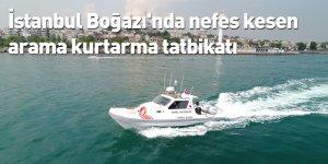 İstanbul Boğazı'nda nefes kesen arama kurtarma tatbikatı