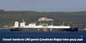 Cezayir bandıralı LNG gemisi Çanakkale Boğazı'ndan geçiş yaptı