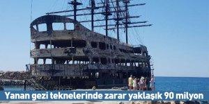Yanan gezi teknelerinde zarar yaklaşık 90 milyon