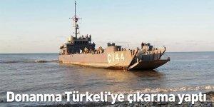 Donanma Türkeli'ye çıkarma yaptı