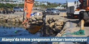 Alanya'da tekne yangınının atıkları temizleniyor