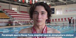 Paralimpik sporcu Recep Tuna, engelleri aşarak olimpiyatlara yüzüyor