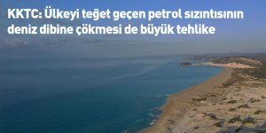 KKTC: Ülkeyi teğet geçen petrol sızıntısının deniz dibine çökmesi de büyük tehlike