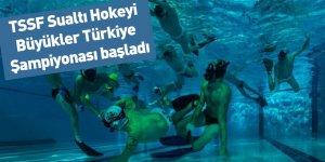 TSSF Sualtı Hokeyi Büyükler Türkiye Şampiyonası başladı