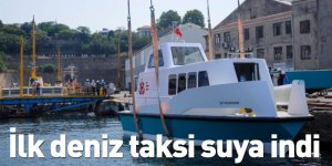 İlk deniz taksi suya indi
