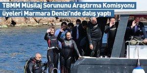 TBMM Müsilaj Sorununu Araştırma Komisyonu üyeleri Marmara Denizi'nde dalış yaptı