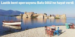 Lastik bent operasyonu Bafa Gölü'ne hayat verdi