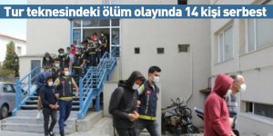 Tur teknesindeki ölüm olayında 14 kişi serbest