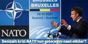 Denizaltı krizi NATO'nun geleceğini nasıl etkiler?