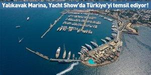 Yalıkavak Marina, Yacht Show'da Türkiye'yi temsil ediyor!