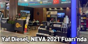 Yaf Diesel, NEVA 2021 Fuarı'nda