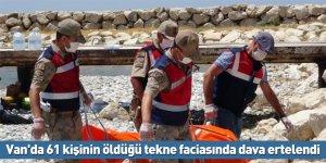 Van'da 61 kişinin öldüğü tekne faciasında dava ertelendi