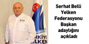 Serhat Belli Yelken Federasyonu Başkan adaylığını açıkladı