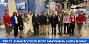 """""""Türkiye limanları kruvaziyer turizm pazarına güçlü şekilde dönecek"""""""