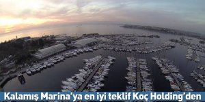 Kalamış Marina'ya en iyi teklif Koç Holding'den