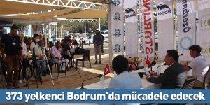 373 yelkenci Bodrum'da mücadele edecek