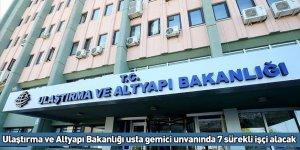 Ulaştırma ve Altyapı Bakanlığı usta gemici unvanında 7 sürekli işçi alacak