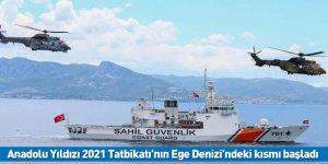 Anadolu Yıldızı 2021 Tatbikatı'nın Ege Denizi'ndeki kısmı başladı