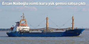 Ercan Naiboğlu isimli kuru yük gemisi satışa çıktı