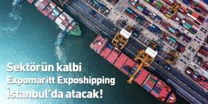 Sektörün kalbi Expomaritt Exposhipping İstanbul'da atacak!