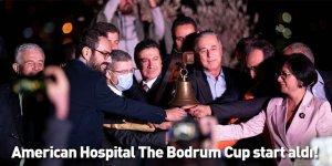 American Hospital The Bodrum Cup start aldı!