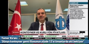 Tamer Kıran: 'Dünya konteyner gemi filosunun yüzde 12'si limanlarda atıl bekliyor'