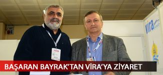 Başaran Bayrak ve Mesut Hüroğlu'ndan Vira standına ziyaret