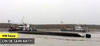 Çin'de gemi battı: 446 kayıp