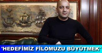 Mübariz Gurbanoğlu: Hedefimiz filomuzu 5 milton tona çıkartmak
