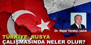 Türkiye - Rusya çatışmasında neler olur?