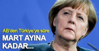 Merkel açıkladı: AB'den Türkiye'ye Mart ayına kadar süre