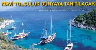 Türkiye'nin markası Mavi Yolculuk turizmin tek umudu