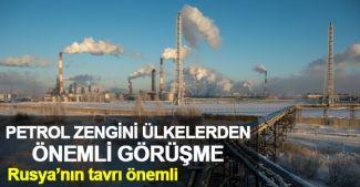 Petrol zengini ülkeler üretimi dondurmayı tartışacak