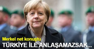 Merkel: Türkiye ile anlaşamazsak, Yunanistan bu yükü kaldıramaz
