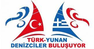 Türk ve Yunan denizciler 28 Mart'ta bir araya geliyor