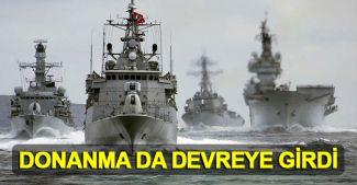 Deniz Kuvvetleri Komutanlığı da Ege'de devreye girdi