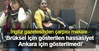 """Independent: """"Brüksel için gösterilen hassasiyet Ankara için gösterilmedi"""""""