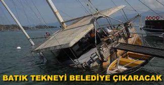 Batık tekneyi belediye çıkartacak