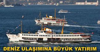Deniz ulaşımına 533 milyon lira yatırım yapılacak