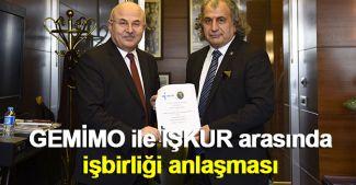 GEMİMO ile İŞKUR arasında işbirliği anlaşması
