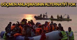 AB Komisyonu 'Göçmen anlaşmasının alternatifi yok'