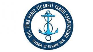Türk Deniz Ticareti Tarihi Sempozyumu 27-28 Mayıs'ta yapılacak